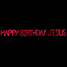 Happy Birthday Jesus Lighted Sign